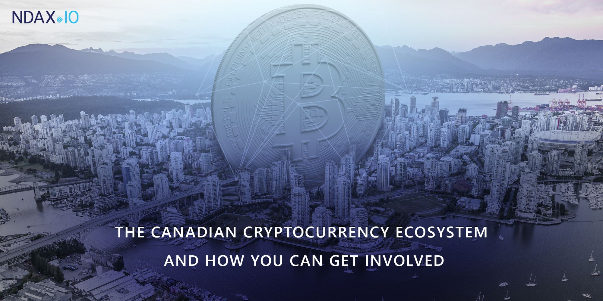 A Beginners Guide to Bitcoin: The Canadian Crypto Ecosystem