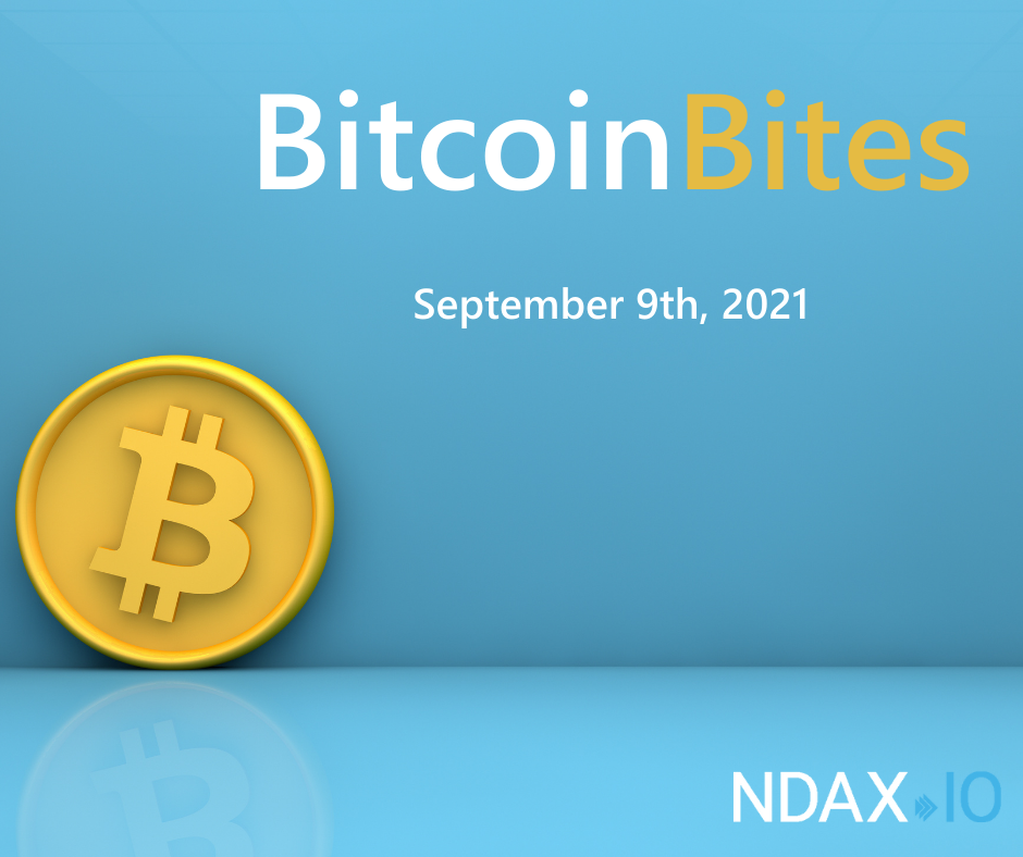 Bitcoin Bites: 5 BTC stories you should know – September 9th, 2021